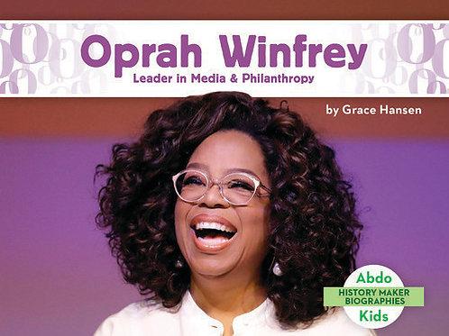 Oprah Winfrey: Leader in Media & Philanthropy
