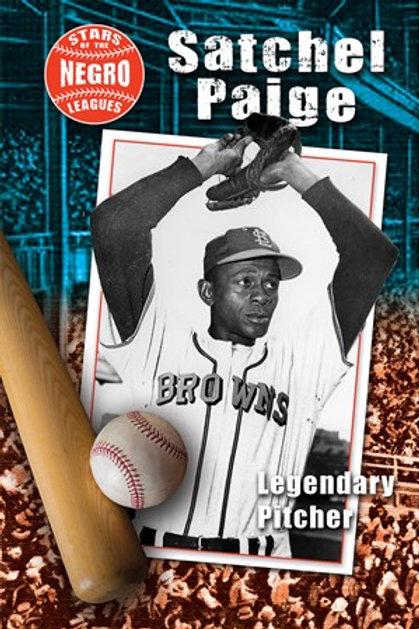 Satchel Paige: Legendary Pitcher