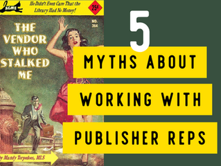 5 Myths about Working with Publisher Reps