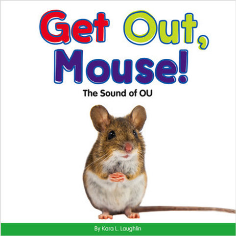 Get Out, Mouse!: The Sound of OU