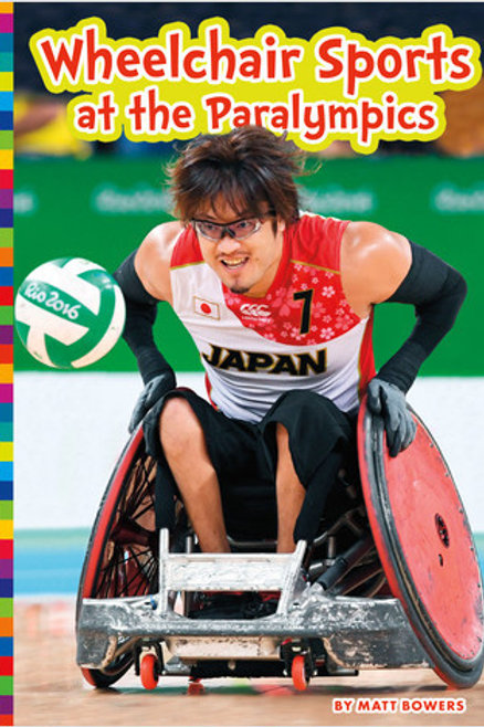 Wheelchair Sports at the Paralympics