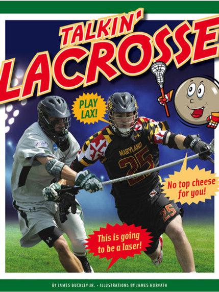 Talkin' Lacrosse