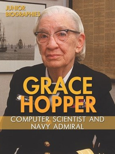 Grace Hopper: Computer scientist and Navy admiral