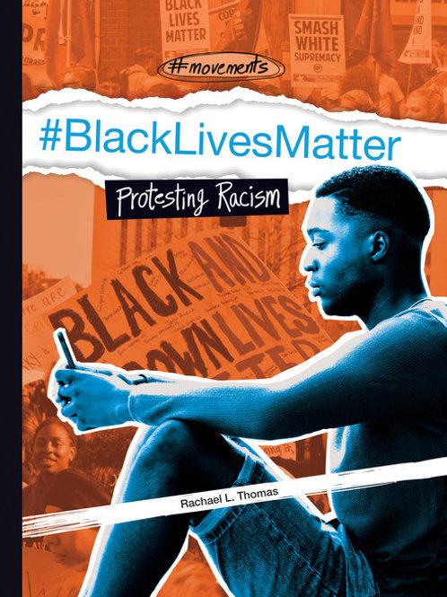 #Black Lives Matter: protesting racism