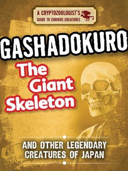 Gashadokuro the Giant Skeleton