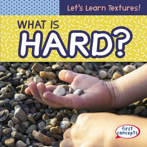 What is hard?