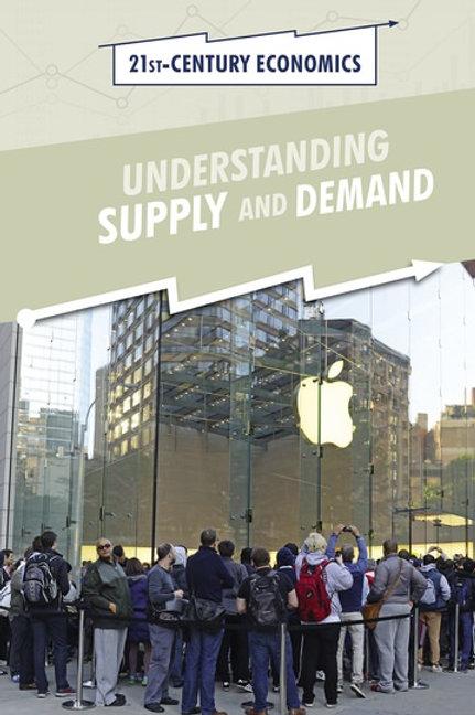 Understanding Supply and Demand