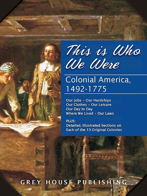 Colonial America, 1492-1775