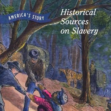 Historical Sources on Slavery