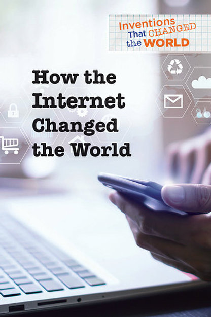 How the internet changed the world
