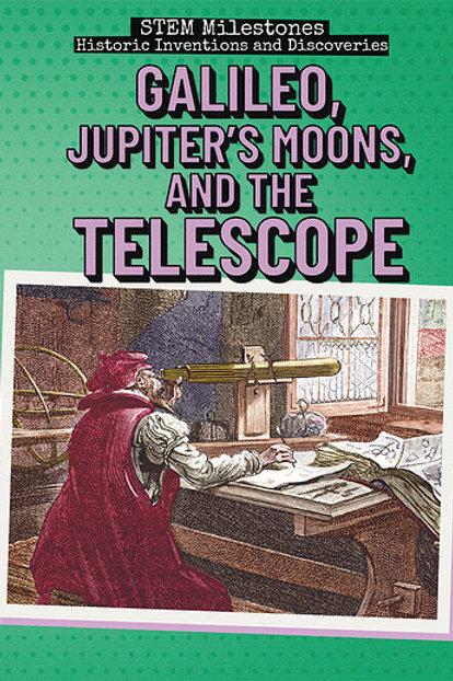 Galileo, Jupiter's Moons & the telescope