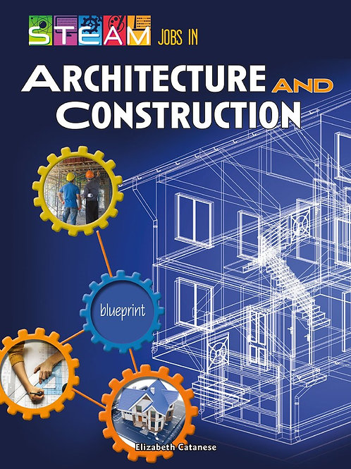 STEAM Jobs in Architecture and Construction