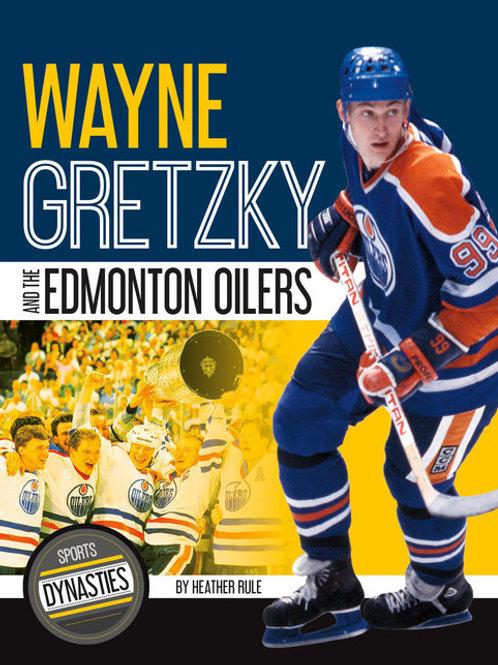 Wayne Gretzky and the Edmonton Oilers