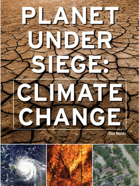 Planet under siege: climate change