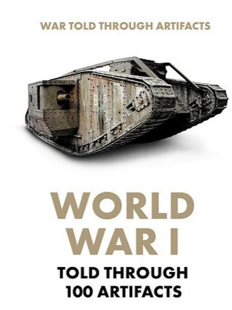World War I Told Through 100 Artifacts