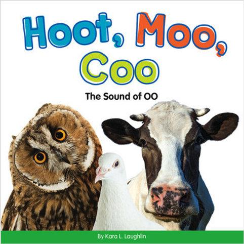 Hoot, Moo, Coo: The Sound of OO