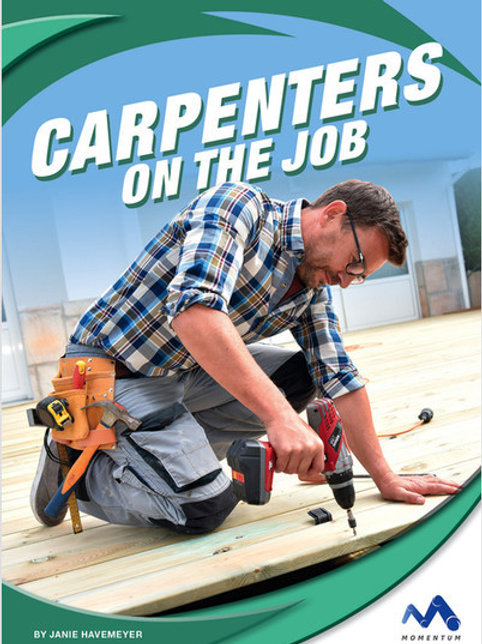 Carpenters on the Job