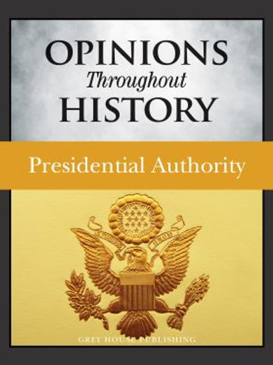 Opinions throughout history: Presidential Authority