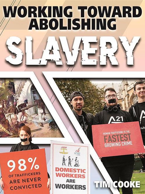 Working Toward Abolishing Slavery
