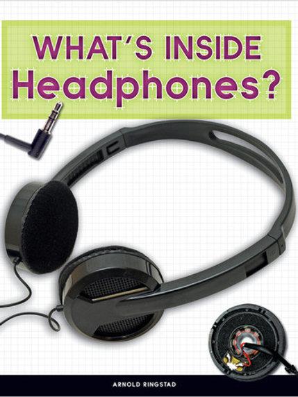 What's Inside Headphones?