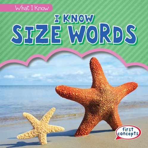 I know size words