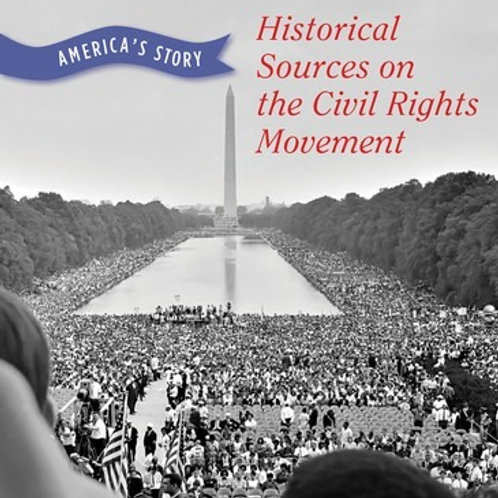 Historical Sources on the Civil Rights Movement