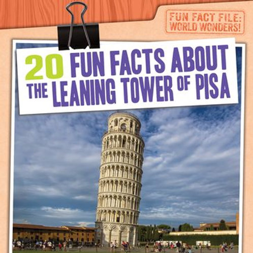 20 fun facts about the Leaning Tower of Pisa