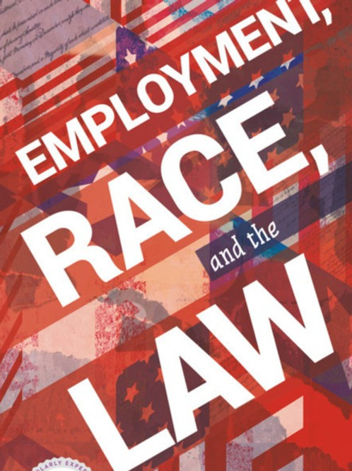 Employment, Race, and the Law