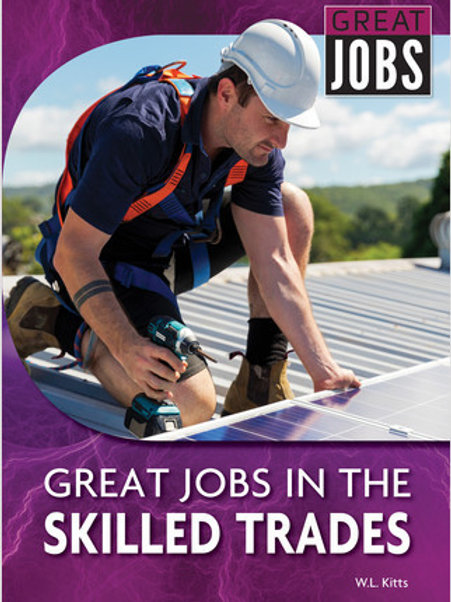 Great Jobs in the Skilled Trades