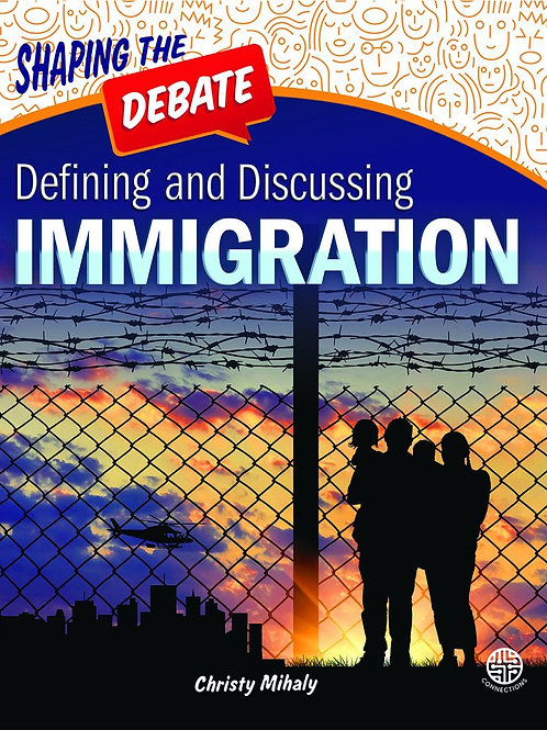 Defining and Discussing Immigration