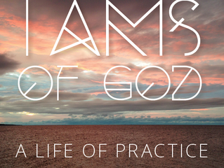 Introduction: The I Ams of God: A Life of Practice