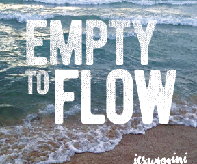 Empty to Flow