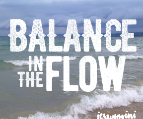 Balance in The Flow