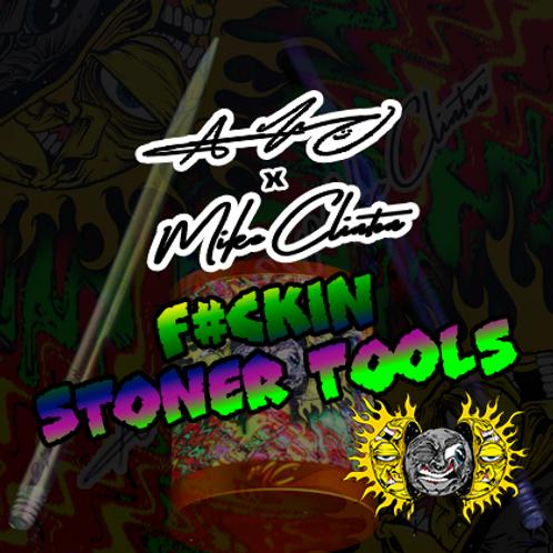 F#ckin Stoner Tools