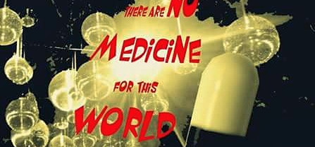 """""""No Medicine"""""""