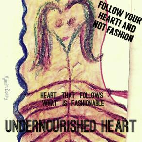 FOLLOW YOUR HEART !