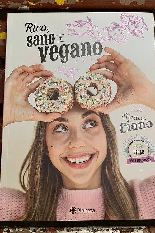 Rico, sano y vegano - Martina Ciano