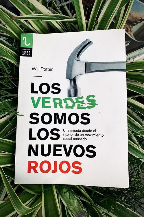 Los verdes somos los nuevos rojos - Will Potter