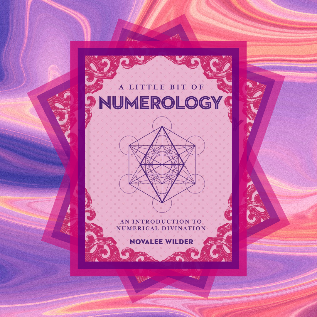 A Little Bit of Numerology by Novalee Wilder