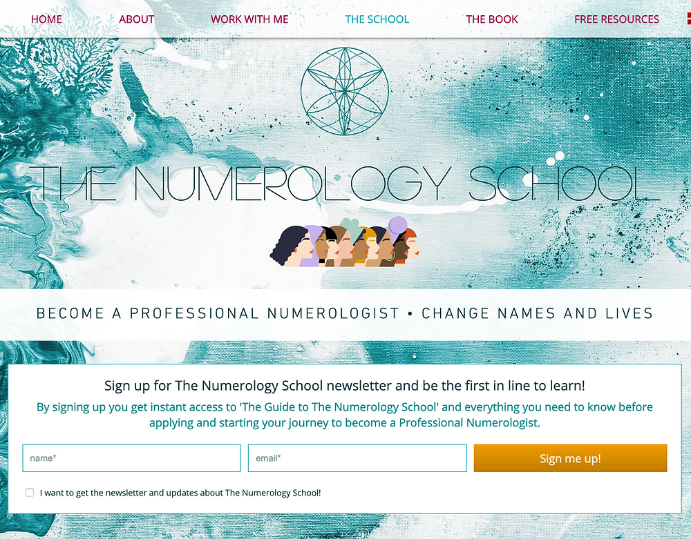 Screenshot of The Numerology School page on novaleewilder.com. Tag lines reads: Become a Professional Numerologist - Change names and lives. Newsletter opt-in box: Sign up for the numerology school and be the first in line to learn!