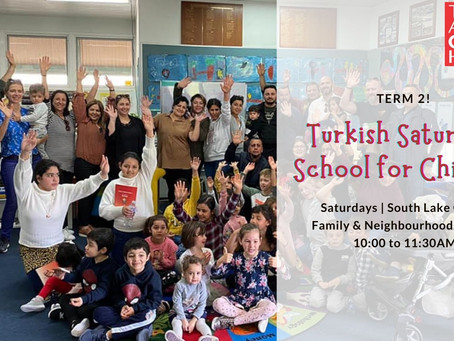 Turkish Saturday School is Back for Term 2 in a Brand New Venue!
