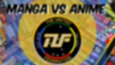 Anime-VS-Manga-TUF.png