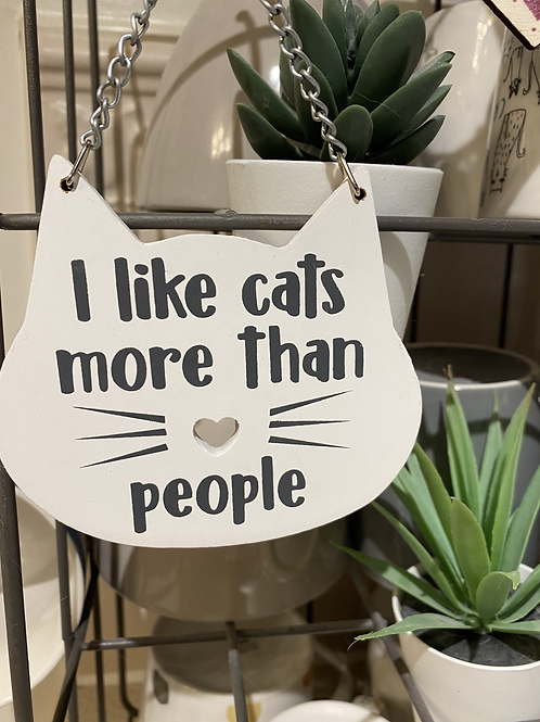 'I like cats more than people' sign