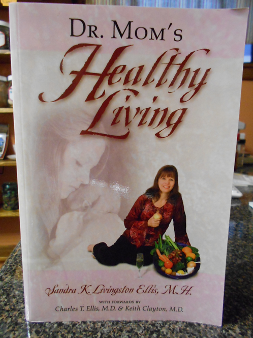 Dr. Mom's Healthy Living