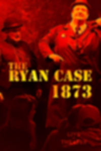 The Ryan Case 1873 - Interactive Murder Mystery Experience