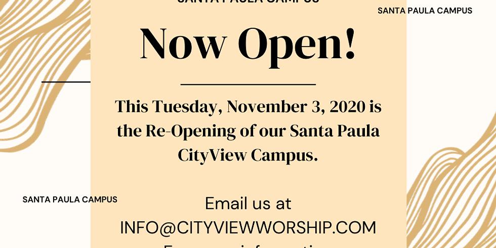 Santa Paula Campus, re-opening!