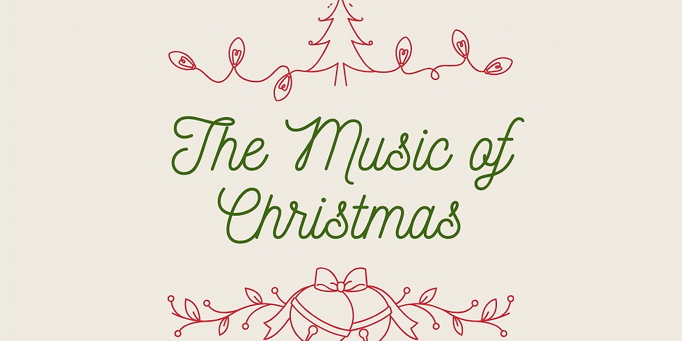 The Music of Christmas (Christmas Service)