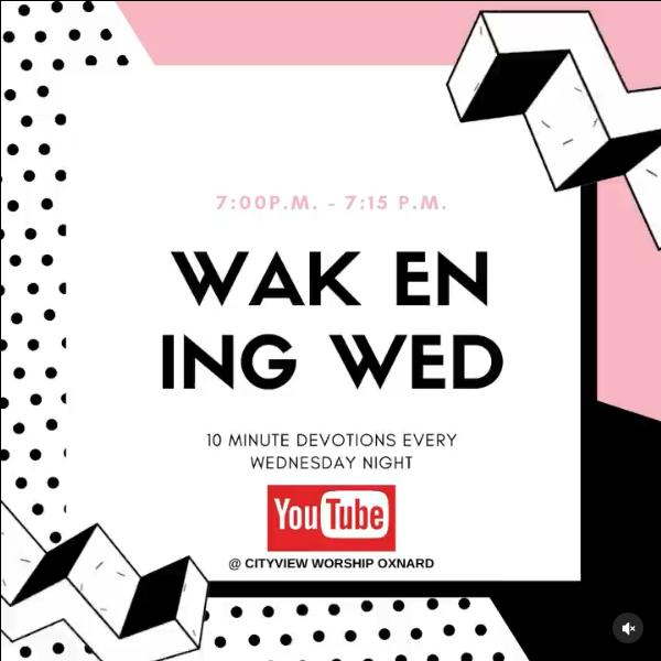 Wakening Wednesday!