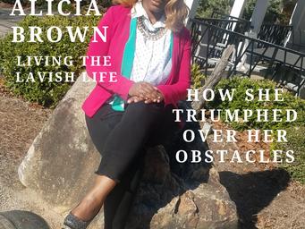 Living the Lavish Life: Alicia Brown