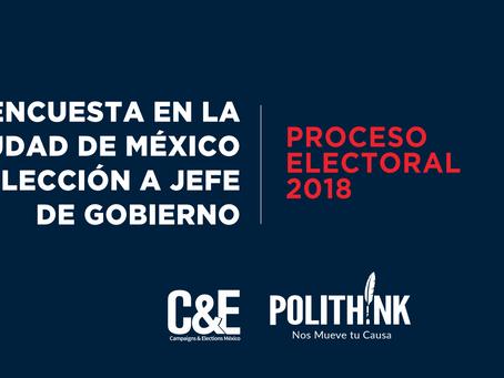ENCUESTA EN LA CIUDAD DE MÉXICO ELECCIÓN A JEFE DE GOBIERNO. Proceso electoral 2018